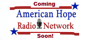 AmericanHopeRadioNetwork_coming