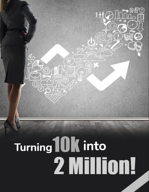 turning 10k to 2 million